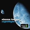 Cover of the album Klassik Lounge Nightflight, Vol. 04 (Compiled By Dj Nartak)
