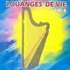 Couverture de l'album Louanges de vie, vol. 4