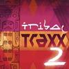 Cover of the album Tribal Traxx, Vol. 2
