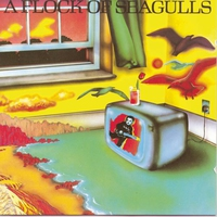 Cover of the track A Flock of Seagulls