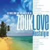 Cover of the album Zouk Love nostalgie