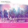 Couverture de l'album Hot Shot – The Karen Young Reheat