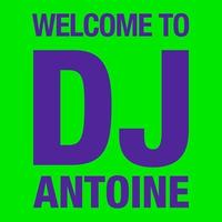 Couverture du titre Welcome to DJ Antoine