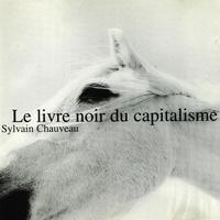 Couverture du titre Le livre noir du capitalisme