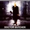 Couverture de l'album Doctor Butcher