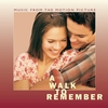Cover of the album A Walk to Remember: Music From the Motion Picture