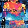 Couverture de l'album Cabo Dream 1