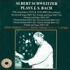 Cover of the album Albert Schwitzer Plays J.S. Bach - The Legendary 1935 & 1936 HMV Recordings