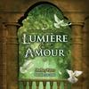 Cover of the album Comment méditer avec lumière & amour