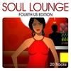 Couverture de l'album Soul Lounge - Fourth US Edition