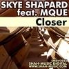 Couverture de l'album Closer (feat. Mque)