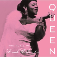 Cover of the track Queen: The Music of Dinah Washington