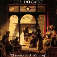 Couverture du titre El sueño de Al-Zaqqâq