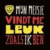 Cover of the album Mijn Meisje Vindt Me Leuk Zoals Ik Ben