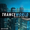 Cover of the album Trance World, Vol. 3 (Mixed By Sean Tyas)