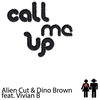 Cover of the album Call Me Up (feat. Vivian B) - EP
