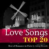 Cover of the album Love Songs : Top 20 (Best of Romance in Paris)