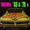 Cover of the album 100 Hits - '60s & '70s (Re-Recorded / Remastered Versions)