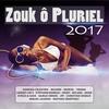 Couverture de l'album Zouk ô pluriel 2017