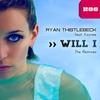 Couverture de l'album Will I (The Remixes) [feat. Kaytee]