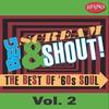 Couverture de l'album Beg, Scream & Shout!: The Best of '60s Soul, Vol. 2