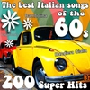 Cover of the album The Best Italian Songs of the 60s - 200 Super Hits