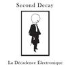 Couverture de l'album La décadence électronique