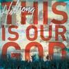 Couverture de l'album This Is Our God (Live)