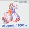 Couverture de l'album Around 1950's (Tango, Milonga, Vals)