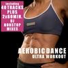 Couverture de l'album Aerobic Dance - Ultra Workout (incl. 2 Nonstop DJ Mixes)