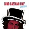Couverture de l'album Rino Gaetano: Live & Rarities