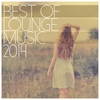 Cover of the album Best of Lounge Music 2014 - 200 Songs