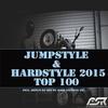 Couverture de l'album Jumpstyle & Hardstyle 2015 Top 100 (Incl. Bonus DJ Mix By Bass Inferno Inc)