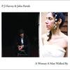 Couverture de l'album A Woman a Man Walked By