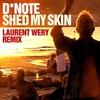 Couverture de l'album Shed My Skin (Laurent Wery Remixes) - EP