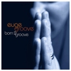 Cover of the album Born 2 Groove