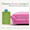 Couverture de l'album Relaxing Bossa Lounge