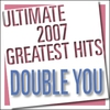 Cover of the album Ultimate 2007 Greatest Hits