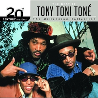 Cover of the track 20th Century Masters - The Millennium Collection: The Best of Tony! Toni! Toné!