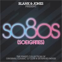 Couverture du titre So80s (So Eighties) [Blank & Jones Presents]