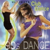 Cover of the album Ultimate Club Dance 90s