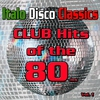 Couverture de l'album Italo Disco Classics: Dance Hits of the 80ies, Vol. 1