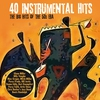 Cover of the album 40 Instrumental Hits - The Big Hits of the 50's Era