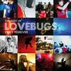 Couverture de l'album Only Forever - the Best of Lovebugs