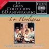 Cover of the album La Gran Coleccion del 60 Aniversario CBS: Los Hooligans