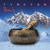 Couverture de l'album Tibetan Bowls