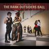 Couverture de l'album The Rank Outsiders Ball