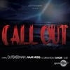 Couverture de l'album Call Out (feat. Dreamteam, Danger & DJ Sk) - Single