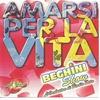 Cover of the album Amarsi per la vita
