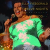 Cover of the album Twelve Nights In Hollywood (Live)
